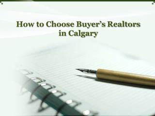 The Right Realtors in Calgary for Buying a Property