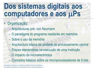 Dos sistemas digitais aos computadores e aos   Ps