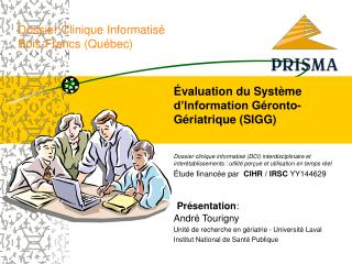 Dossier Clinique Informatis  Bois-Francs Qu bec