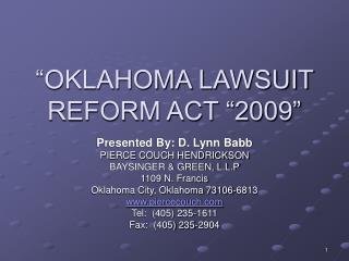 """OKLAHOMA LAWSUIT REFORM ACT ""2009"""