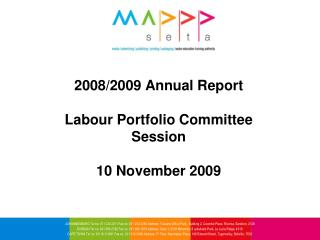 2008/2009 Annual Report Labour Portfolio Committee  Session  10 November 2009