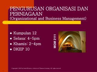 PENGURUSAN ORGANISASI DAN PERNIAGAAN  (Organizational and Business Management)