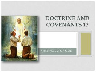 Doctrine and Covenants 13
