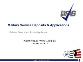 Military Service Deposits & Applications