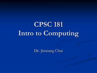 CPSC 181 Intro to Computing