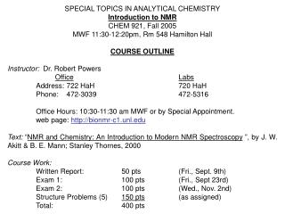 SPECIAL TOPICS IN ANALYTICAL CHEMISTRY Introduction to NMR CHEM 921, Fall 2005