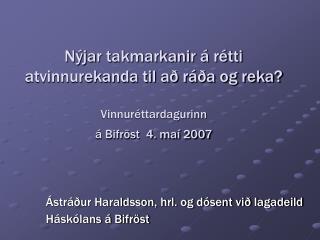 Ástráður Haraldsson, hrl. og dósent við lagadeild Háskólans á Bifröst