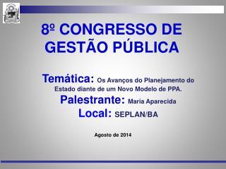 8º CONGRESSO DE GESTÃO PÚBLICA