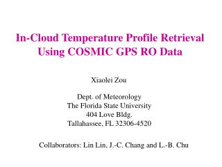 In-Cloud Temperature Profile Retrieval Using COSMIC GPS RO Data