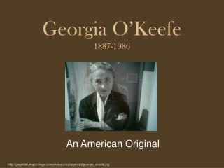 Georgia O'Keefe 1887-1986