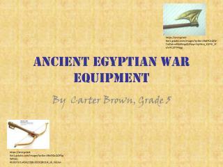 Ancient  Egyptian war equipment