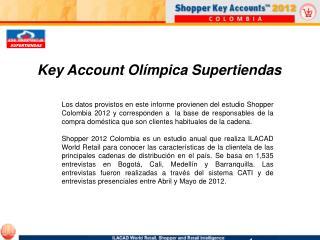Key Account Olímpica Supertiendas