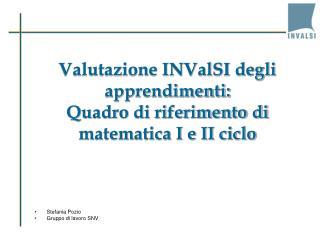 Valutazione INValSI degli apprendimenti:  Quadro di riferimento di matematica I e II ciclo