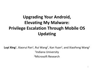 Upgrading Your Android,  Elevating  My  Malware:  Privilege  Escalation Through Mobile OS Updating