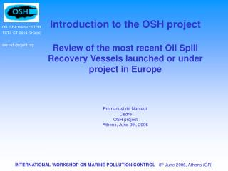 Introduction to the OSH project