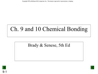 Ch. 9 and 10 Chemical Bonding