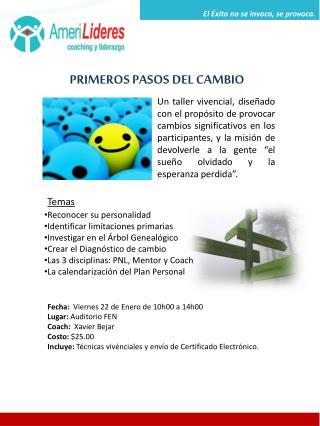 PRIMEROS PASOS DEL CAMBIO