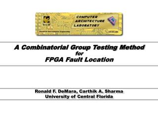 A Combinatorial Group Testing Method for FPGA Fault Location