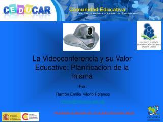 La Videoconferencia y su Valor Educativo: Planificación de la misma