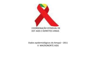 COORDENAÇÃO ESTADUAL DE  DST AIDS E HEPATITES VIRAIS