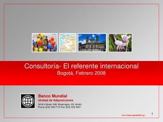 Consultoría- El referente internacional Bogotá, Febrero 2008