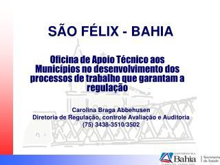 SÃO FÉLIX - BAHIA
