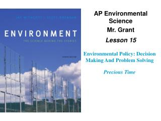 Environmental Policy: Decision Making And Problem Solving Precious Time