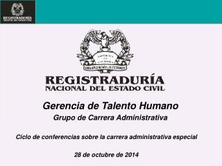 Ciclo de conferencias sobre la carrera administrativa especial 28 de octubre de 2014
