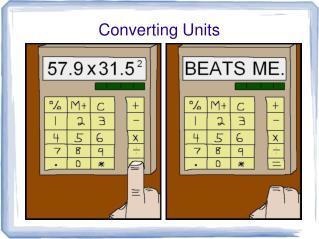 Converting Units