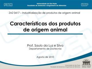 Características dos produtos de origem animal
