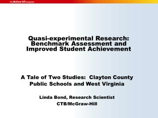 Quasi-experimental Research:  Benchmark Assessment and  Improved Student Achievement