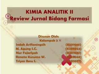 KIMIA ANALITIK II Review Jurnal Bidang Farmasi