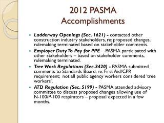 2012 PASMA  Accomplishments