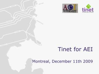 Tinet for AEI Montreal, December 11th 2009