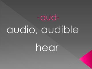 - aud -