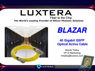The World's Leading Provider of Silicon Photonic Solutions