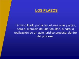 LOS PLAZOS