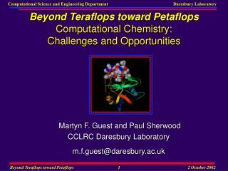 Beyond Teraflops toward Petaflops Computational Chemistry: Challenges and Opportunities