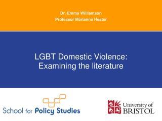 Dr. Emma Williamson Professor Marianne Hester