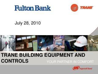 TRANE BUILDING EQUIPMENT AND CONTROLS