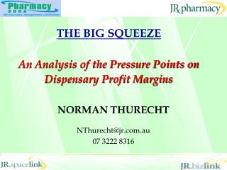 THE BIG SQUEEZE An Analysis of the Pressure Points on Dispensary Profit Margins