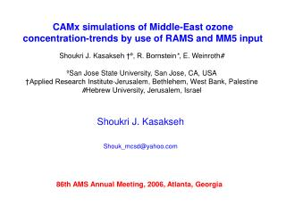 CAMx simulations of Middle-East ozone concentration-trends by use of RAMS and MM5 input