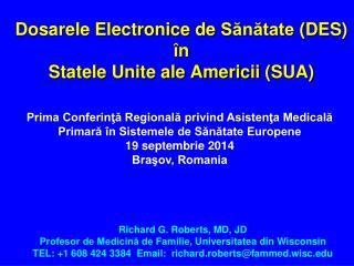 Dosarele Electronice de  Sănătate  ( DES ) în Statele Unite ale Americii  ( SUA )