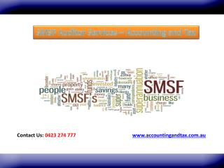 SMSF Auditor Services - Accounting and Tax