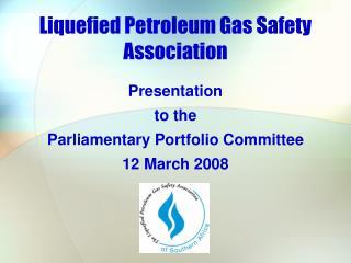 Liquefied Petroleum Gas Safety Association