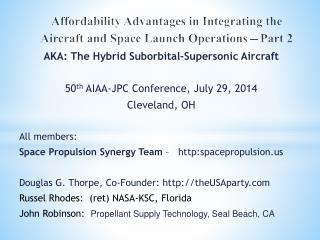 Affordability Advantages in Integrating the Aircraft  and  Space Launch Operations – Part 2