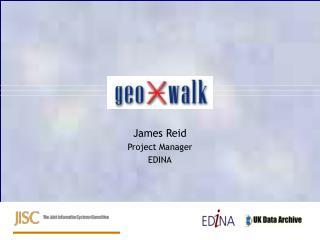 James Reid Project Manager EDINA
