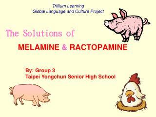 MELAMINE  &  RACTOPAMINE