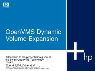 OpenVMS Dynamic Volume Expansion