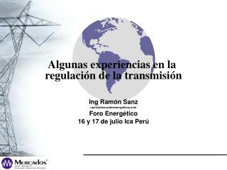 Algunas experiencias en la  regulación de la transmisión